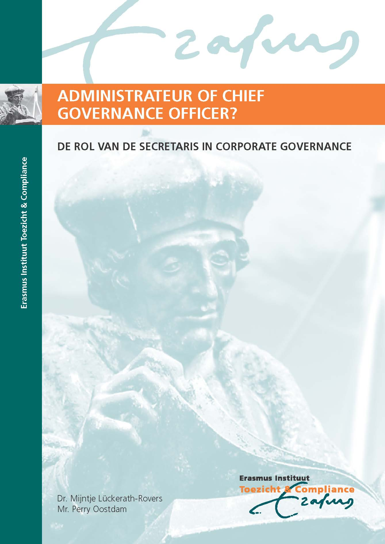 Plaatje bij Administrateur of Chief Governance Officer: De rol van de secretaris in Corporate Governance